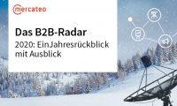 B2B-Radar Jahresrückblick 2020